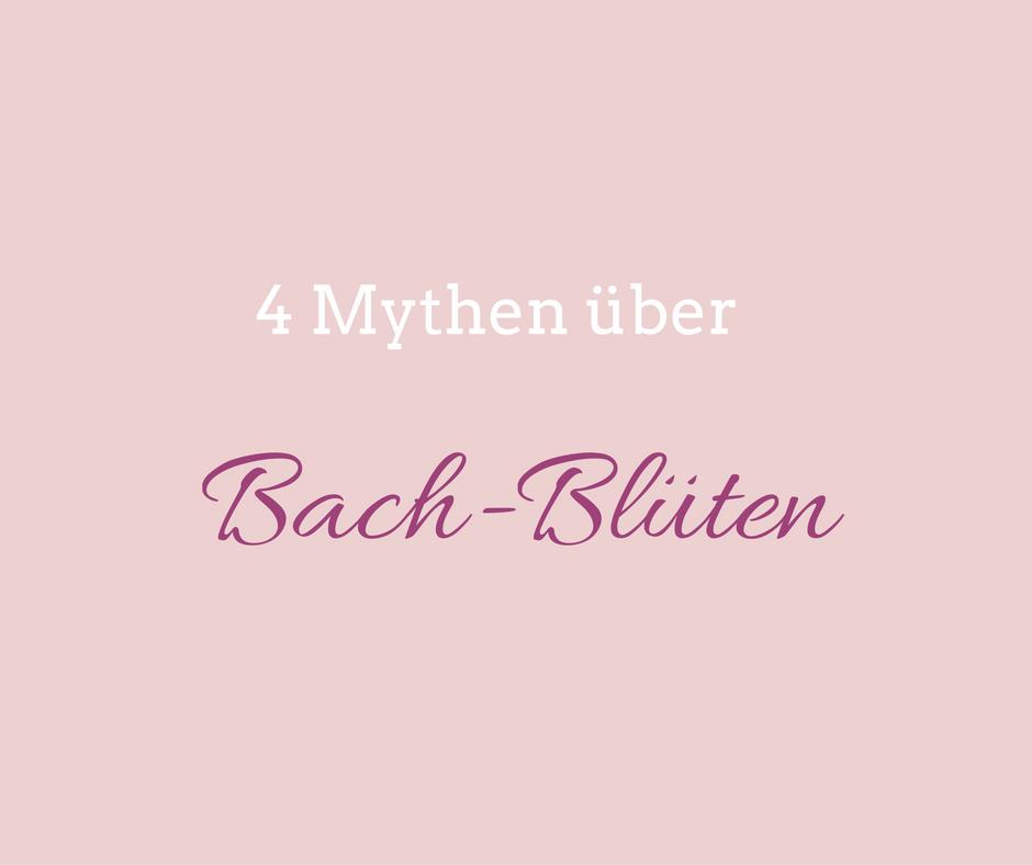 Bach-Blüten Mythen