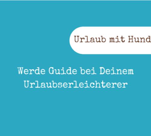 Guide Urlaubserleichterer